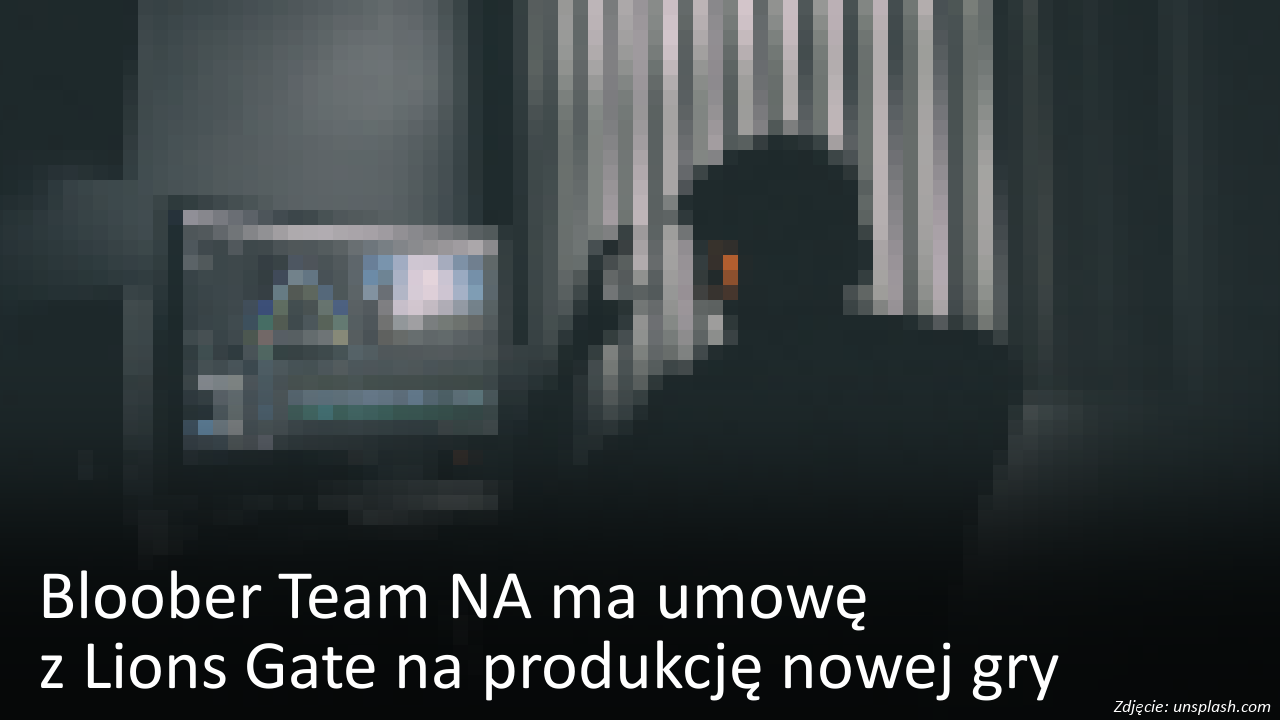 Bloober Team NA ma umowę z Lions Gate