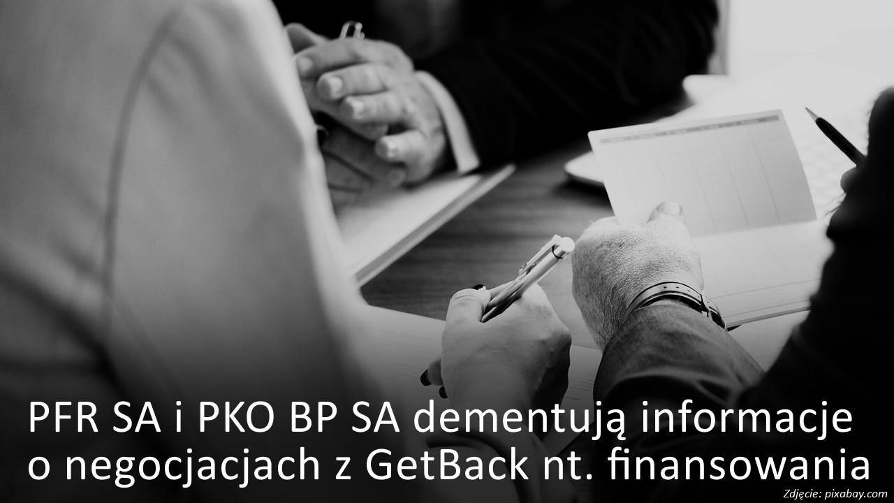 PFR i PKO BP dementują informacje o negocjacjach z GetBack
