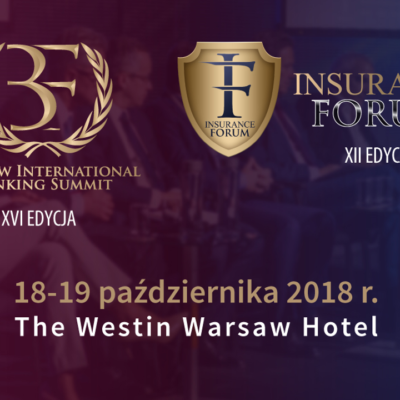 XVI Warsaw International Banking Summit i XII Insurance Forum