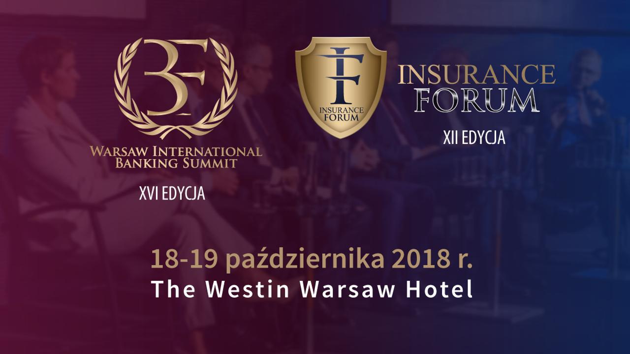 XVI Warsaw International Banking Summit i XII Insurance Forum